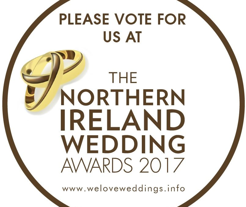 Please Vote For Me in the 2017 Northern Ireland Wedding Awards