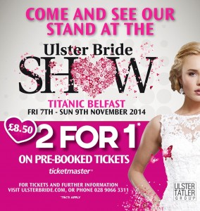 Ulster Bride Show 2014 Ad