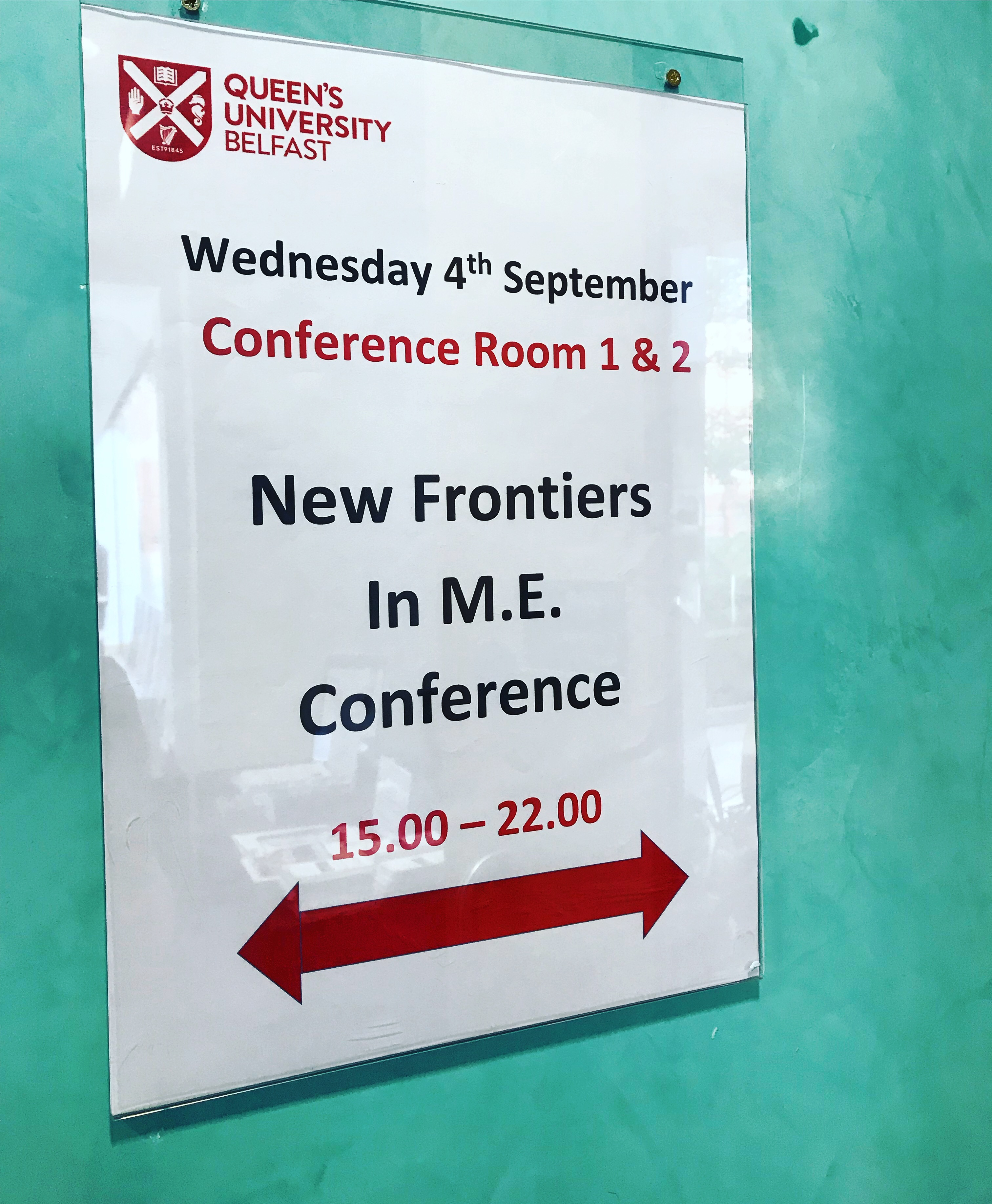Frontiers in M.E. Conference Belfast